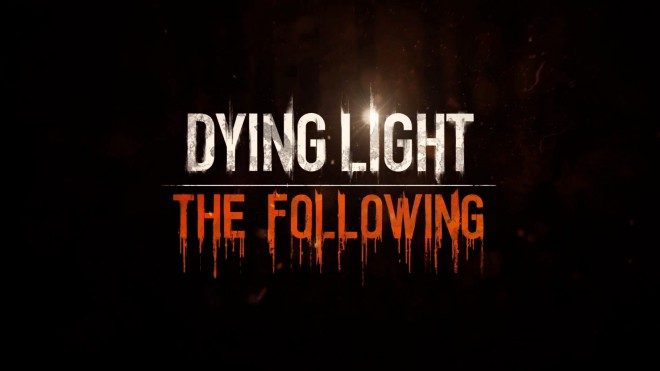 DyingLight гайд по DLC The Following