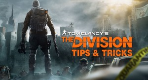 Советы по игре Tom Clancy's The Division.
