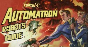 Виды роботов в Fallout 4 Automatron.