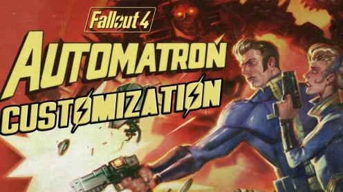 Гайд Automatron кастомизация Fallout 4