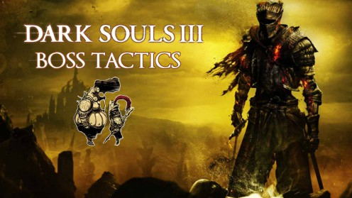 Dark souls 3 местонахождение боссов сражение тактики