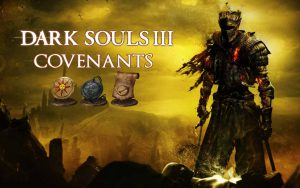 Как найти ковенанты в Dark Souls 3.