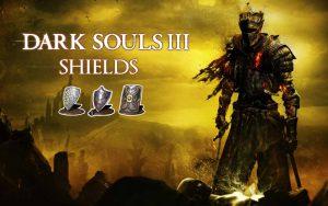 Щиты в Dark Souls 3.