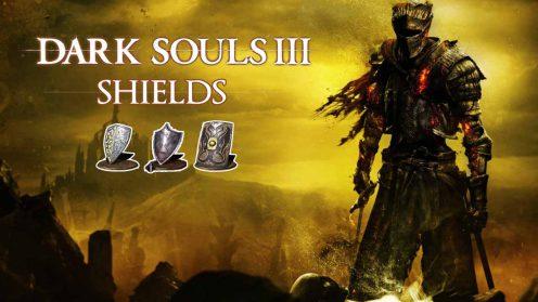 dark souls 3 местонахождение и навыки щитов