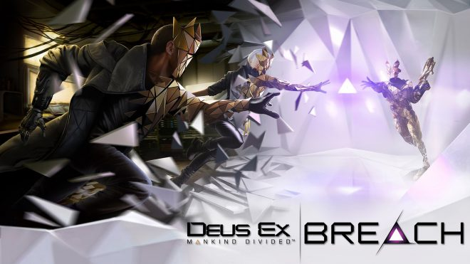 Deus Ex: Mankind Divided режим breach