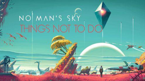 Чего не стоит делать в No Man's Sky