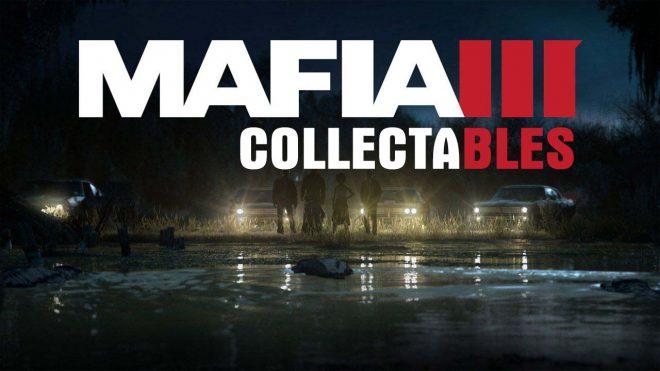 Местонахождение коллекционных предметов в Мафии 3