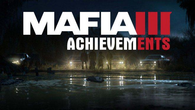 Гайд по достижениям Mafia 3