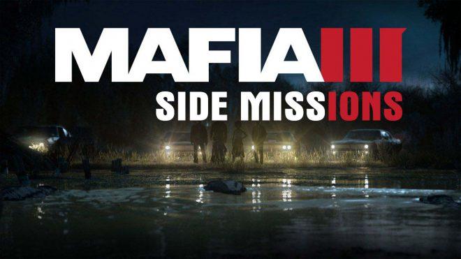 Прохождение Мафии 3 побочные миссии гайд