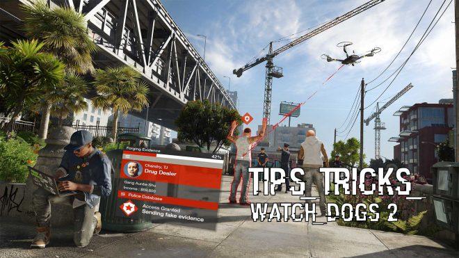 Watch Dogs 2 гайд с советами по игре