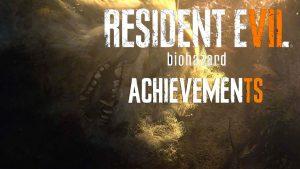 resident evil 7 biohazard список достижений steam ps4