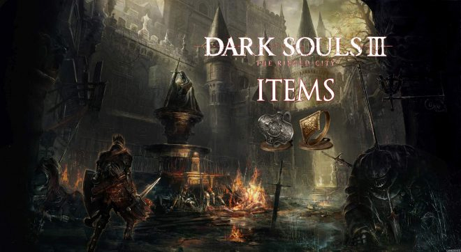 Dark Souls 3 The Ringed City гайд по предметам