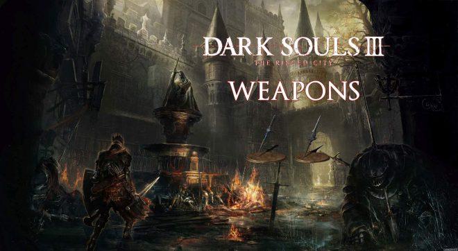 Dark Souls 3 The Ringed City руководство по нахождению оружия